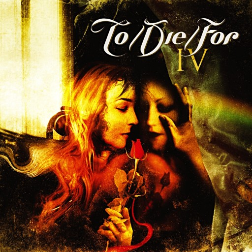 To/Die/For - IV 2005