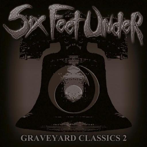 Six Feet Under - Graveyard Classics 2 2004