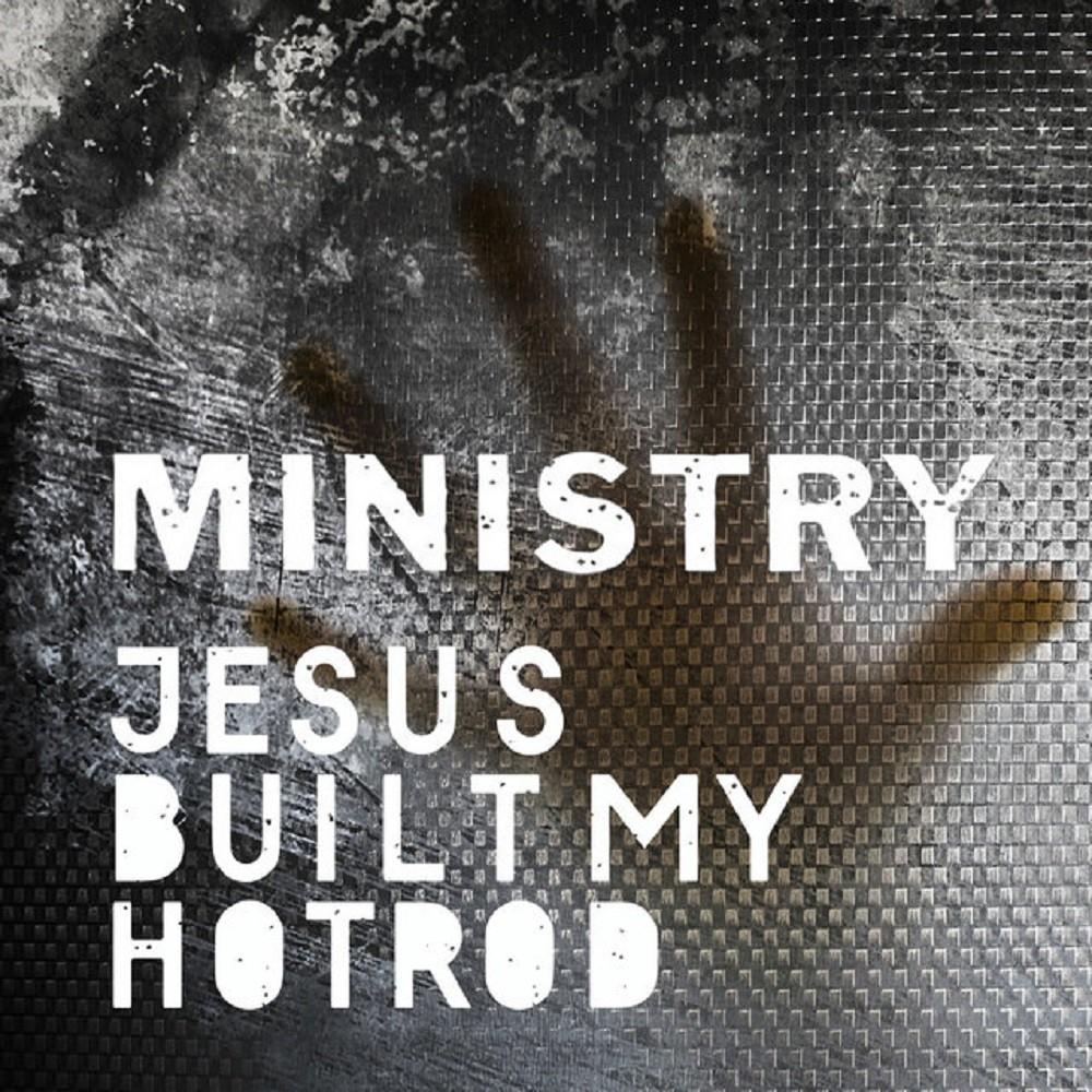 Ministry - Jesus Built My Hotrod (2019) Cover