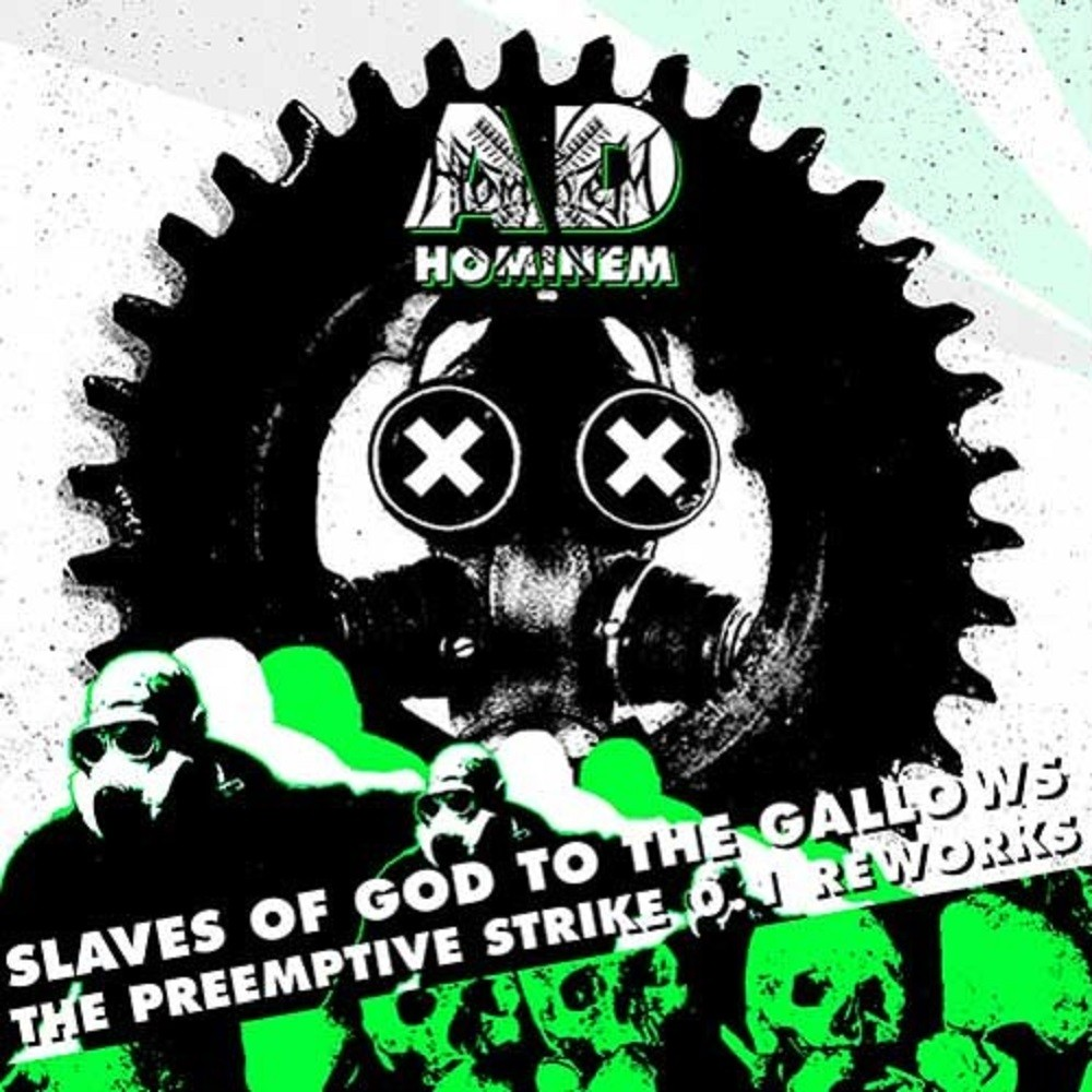 Ad Hominem - Slaves of God to the Gallows (The Preemptive Strike 0.1 Reworks) (2013) Cover