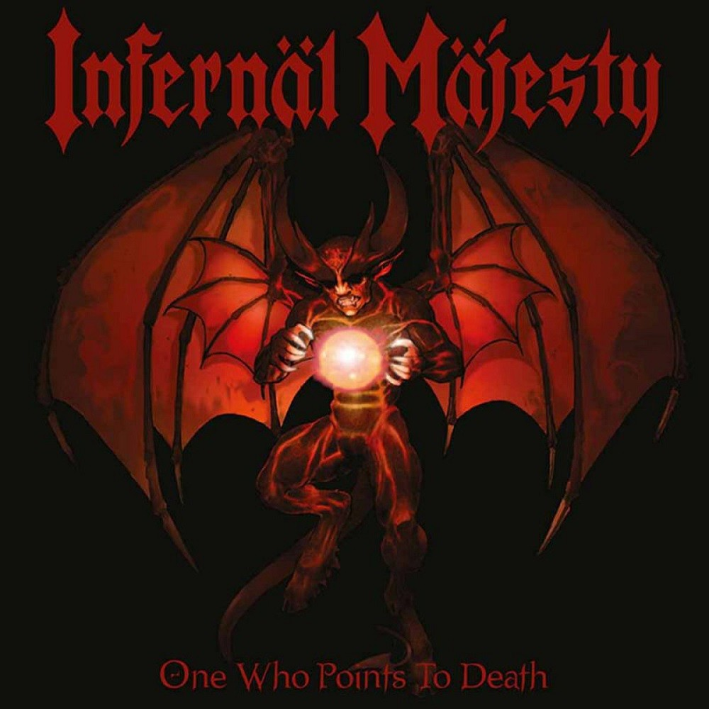 Infernäl Mäjesty - One Who Points to Death (2004) Cover