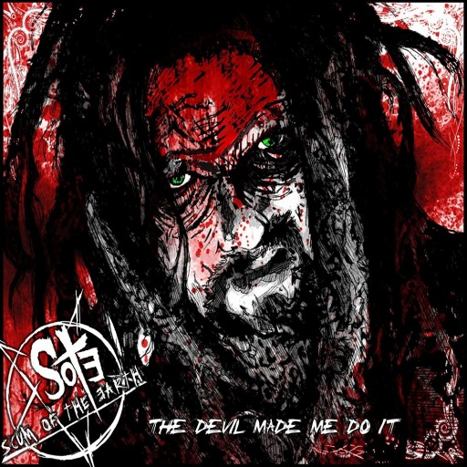 Scum of the Earth - The Devil Made Me Do It 2012