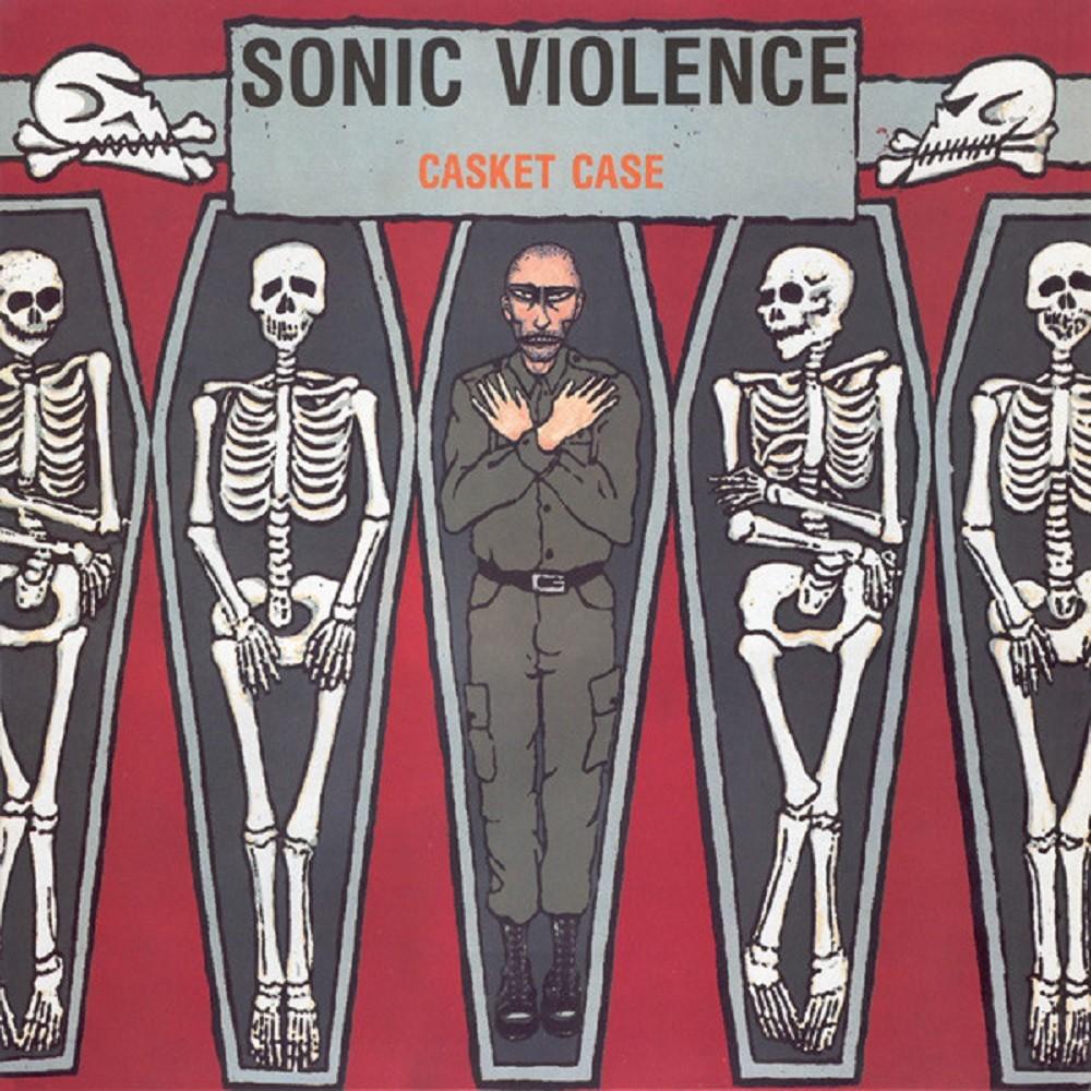 Sonic Violence - Casket Case (1991) Cover