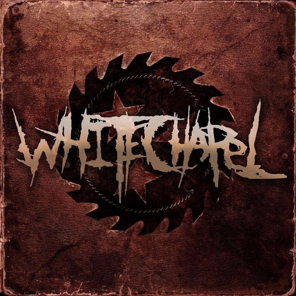 Whitechapel - Whitechapel (2012) Cover