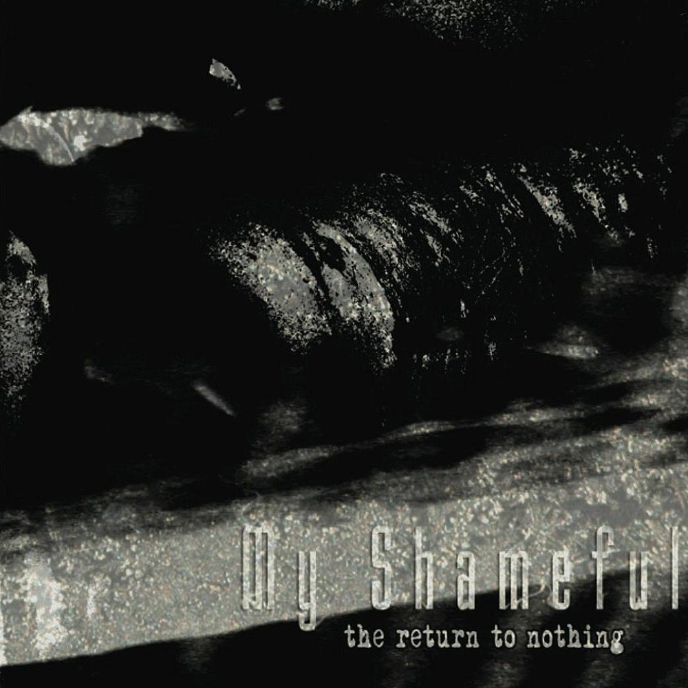 My Shameful - The Return to Nothing (2006) Cover