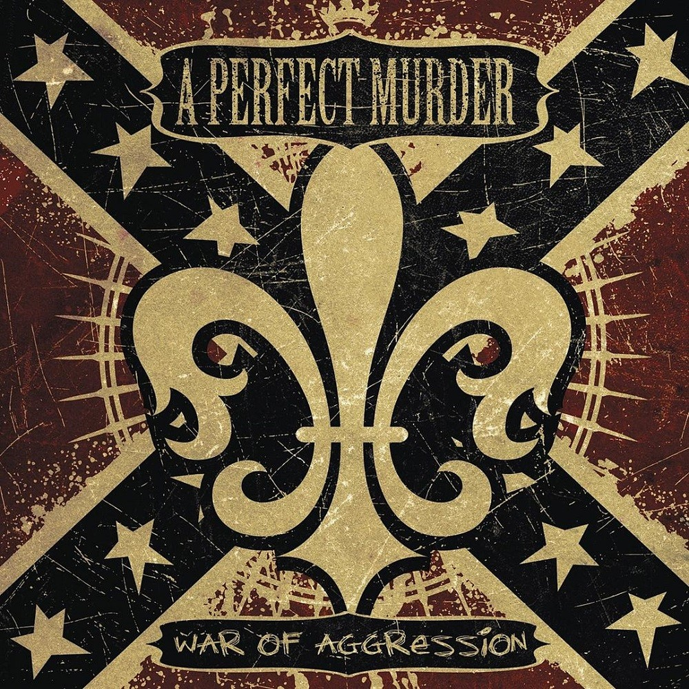 Perfect Murder, A - War of Aggression (2007) Cover