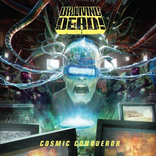 Dr. Living Dead! - Cosmic Conqueror 2017