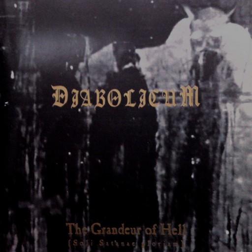 Diabolicum - The Grandeur of Hell (Soli Satanae Gloriam) 1999