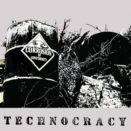 Corrosion of Conformity - Technocracy 1987