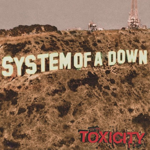System of a Down - Toxicity 2001