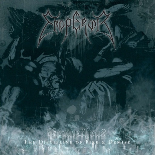 Emperor - Prometheus: The Discipline of Fire & Demise 2001