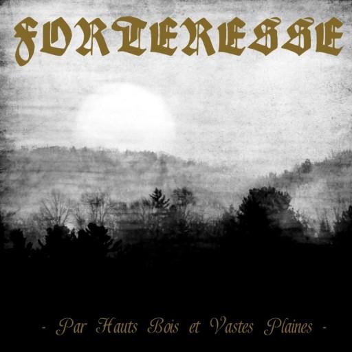 Forteresse - Par hauts bois et vastes plaines 2010