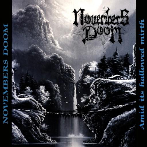 Novembers Doom - Amid Its Hallowed Mirth 1995
