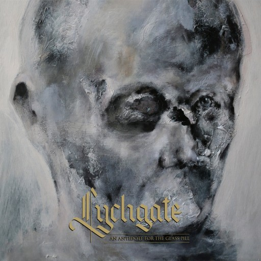Lychgate - An Antidote for the Glass Pill 2015