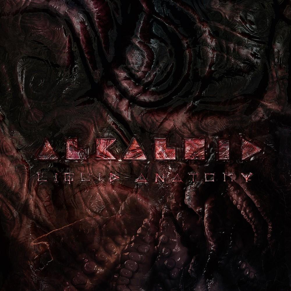 Alkaloid - Liquid Anatomy (2018) Cover