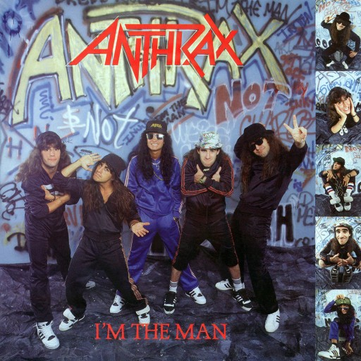 Anthrax - I'm the Man 1987