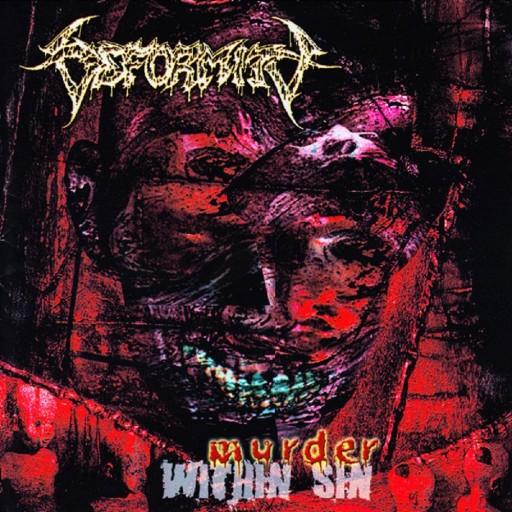 Deformity - Murder Within Sin 1999