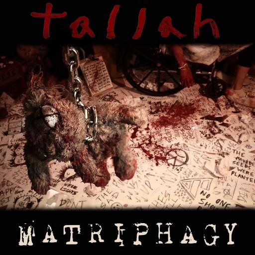 Tallah - Matriphagy 2020