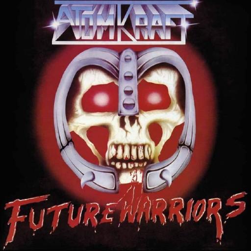 Atomkraft - Future Warriors 1985
