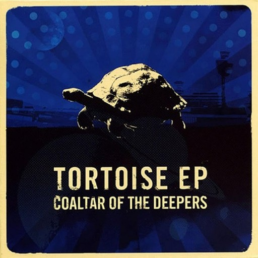 Coaltars of the Deepers - Tortoise EP 2007