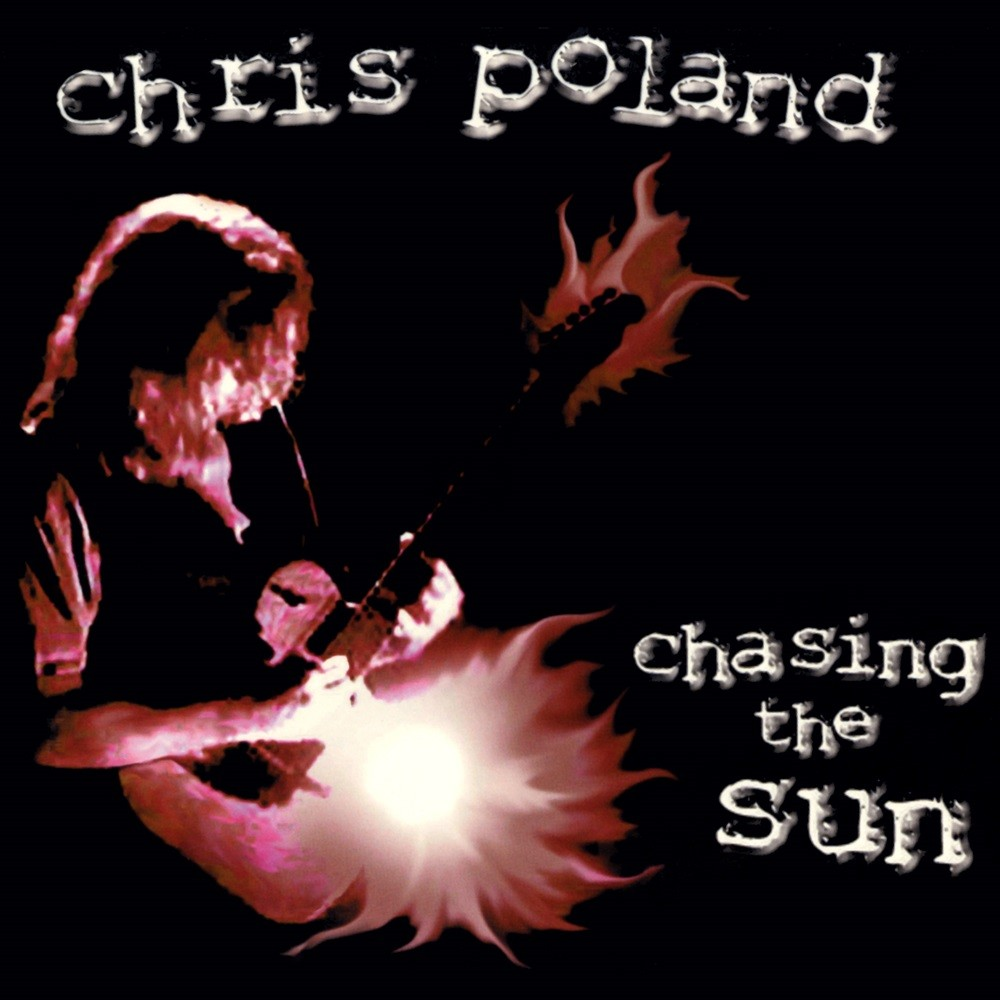 Chris Poland - Chasing the Sun (2000) Cover
