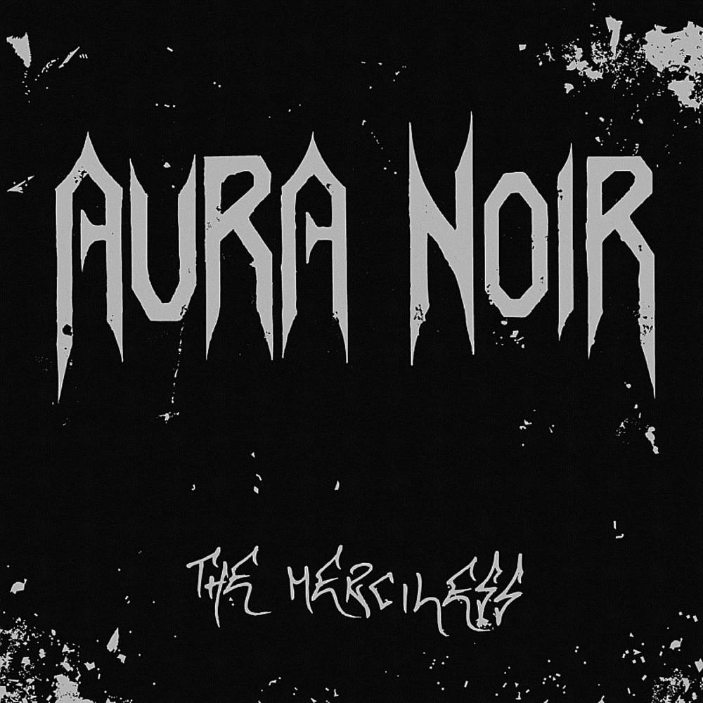 Aura Noir - The Merciless (2004) Cover