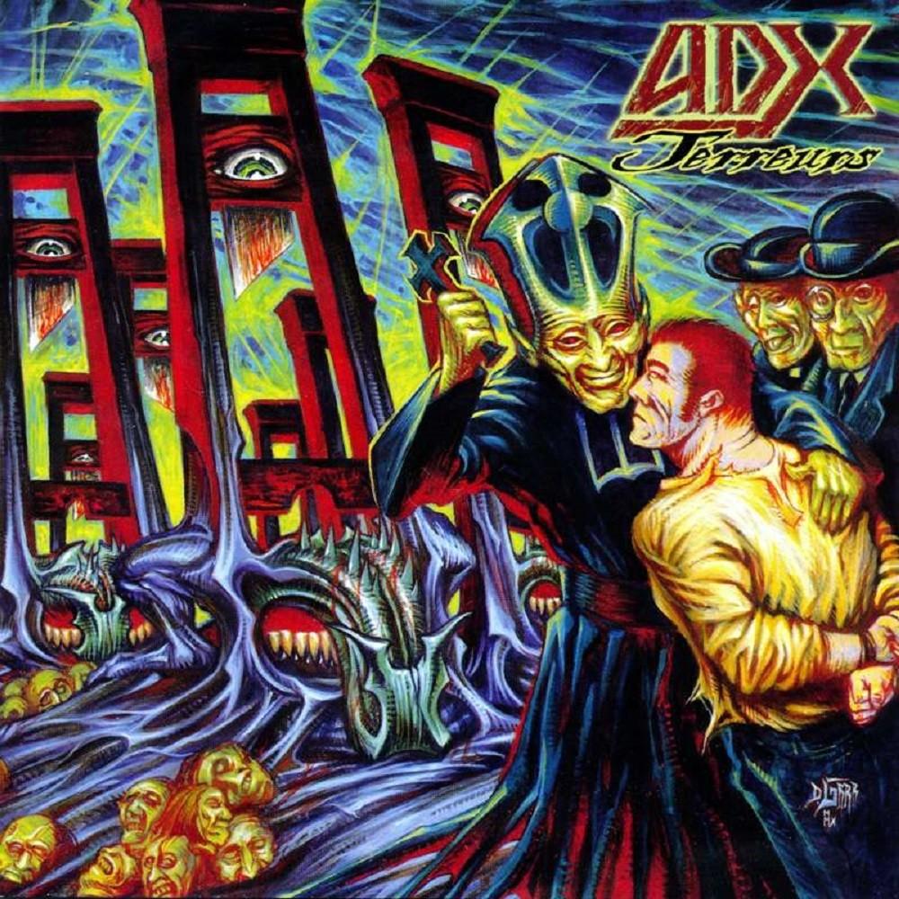 ADX - Terreurs (2010) Cover