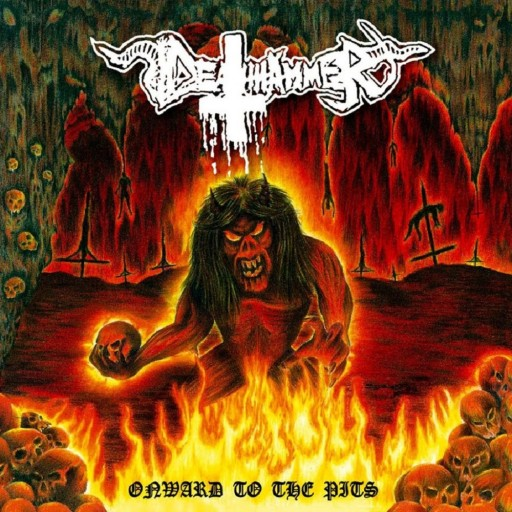 Deathhammer - Onward to the Pits 2012