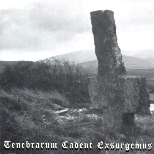 Tenebrarum Cadent Exsurgemus