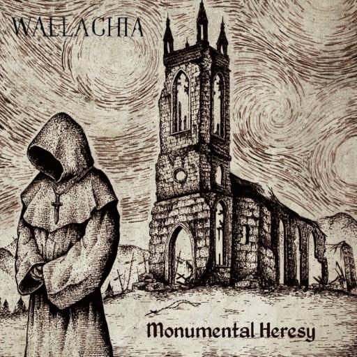 Wallachia - Monumental Heresy 2018