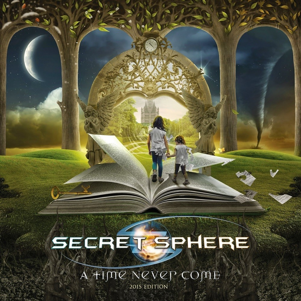 Secret Sphere - A Time Never Come: 2015 Edition (2015) Cover