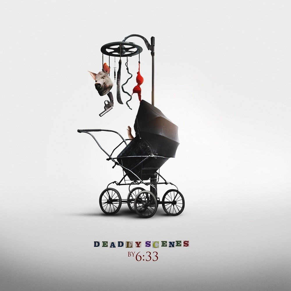 6:33 - Deadly Scenes (2015) Cover