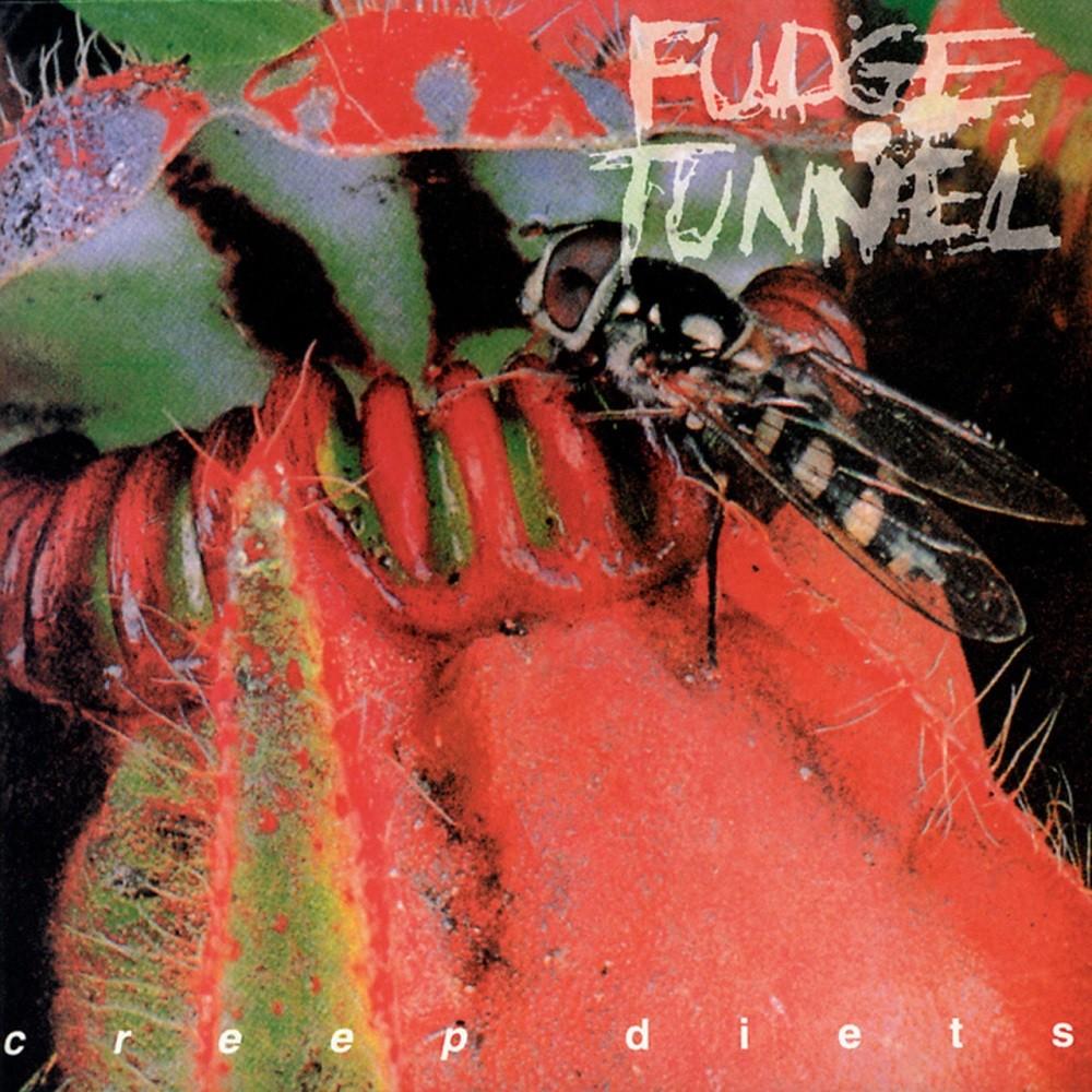 Fudge Tunnel - Creep Diets (1993) Cover