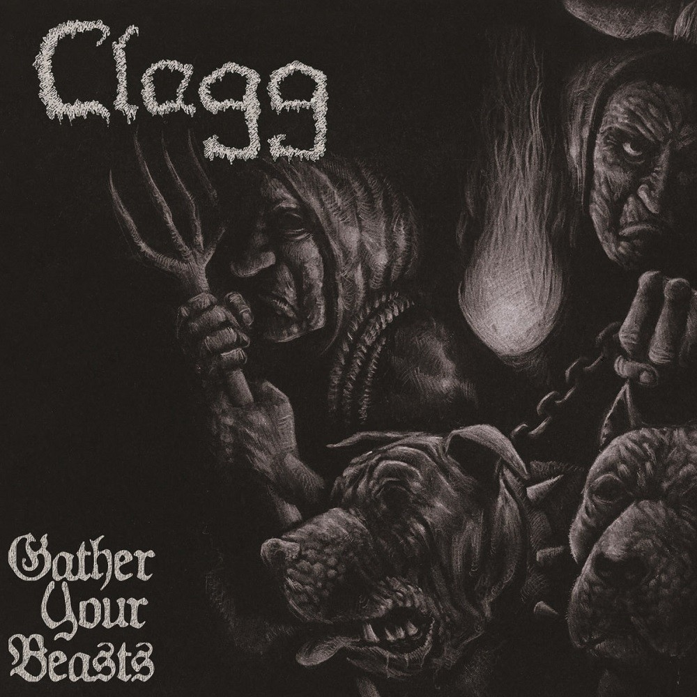 Clagg - Gather Your Beasts (2013) Cover