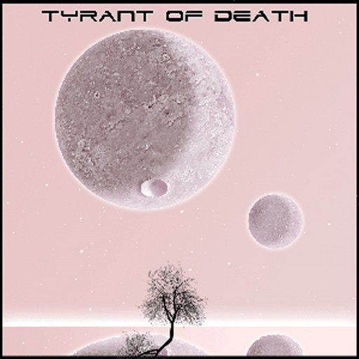 Tyrant of Death - EP1 2010