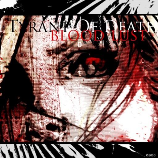 Tyrant of Death - Blood Lust 2010