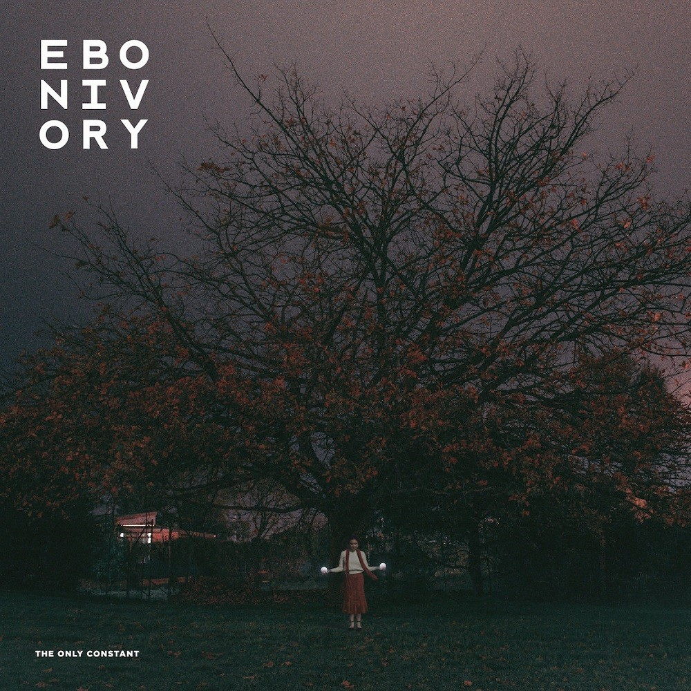 Ebonivory - The Only Constant