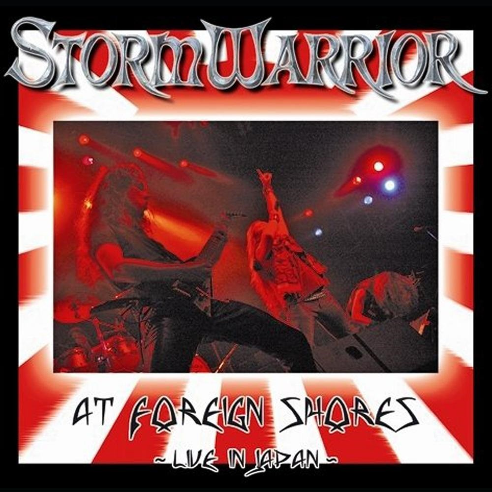 Stormwarrior - At Foreign Shores: Live in Japan (2006) Cover