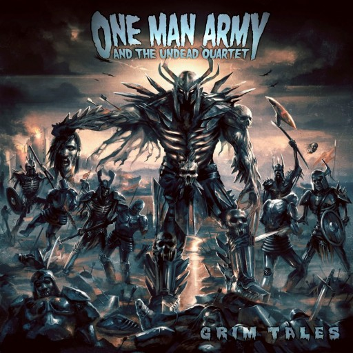 One Man Army and the Undead Quartet - Grim Tales 2008