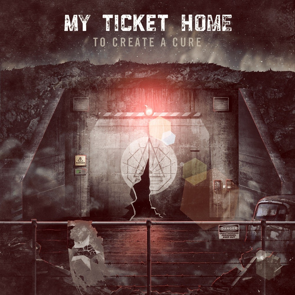 My Ticket Home - To Create a Cure