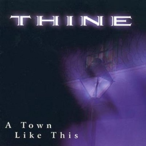 Thine - A Town Like This 1998