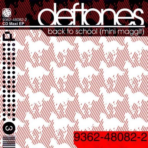 Deftones - Back to School (Mini Maggit) 2000
