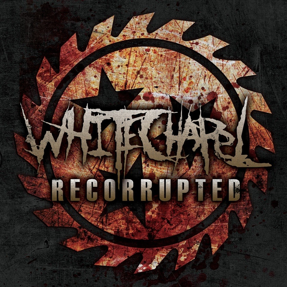 Whitechapel - Recorrupted (2011) Cover