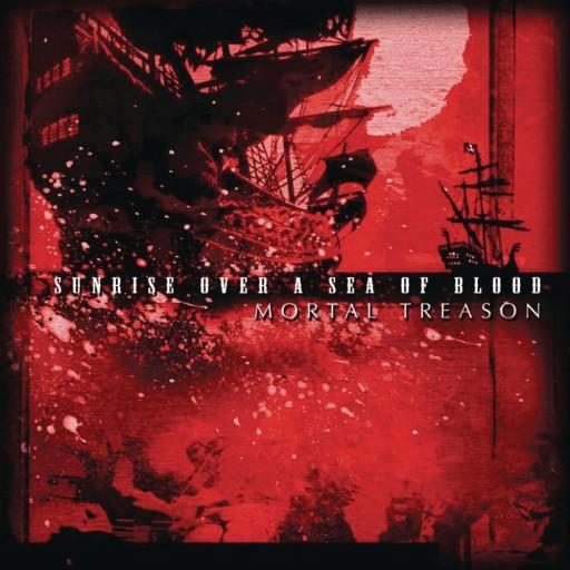 Mortal Treason - Sunrise Over a Sea of Blood 2005