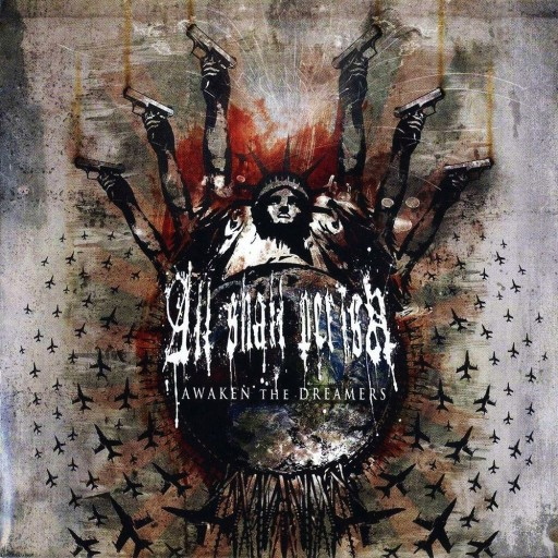 All Shall Perish - Awaken the Dreamers 2008