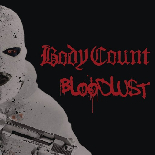 Body Count - Bloodlust 2017