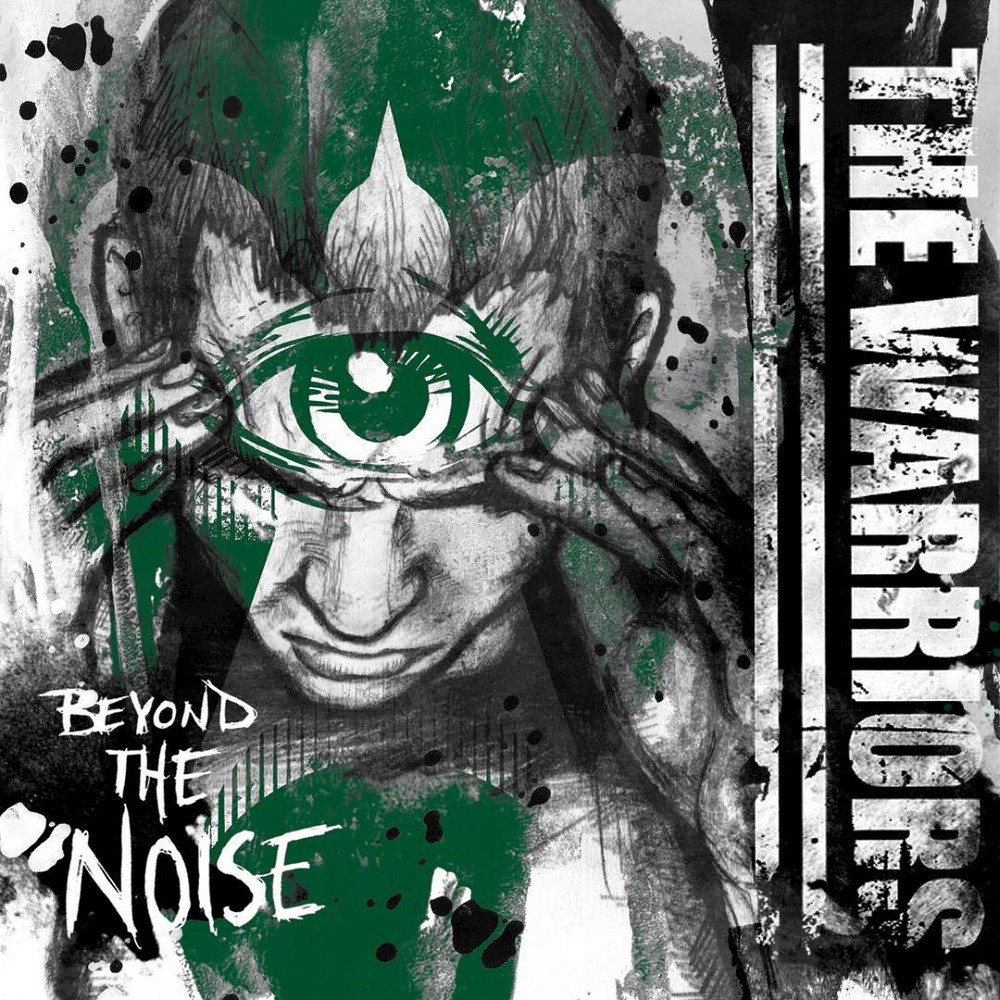 Warriors, The - Beyond the Noise
