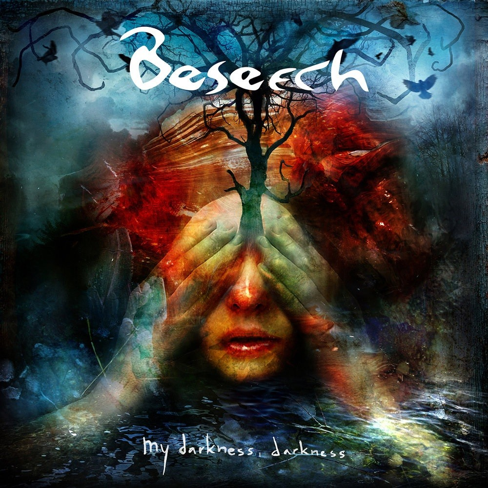 Beseech - My Darkness, Darkness (2016) Cover
