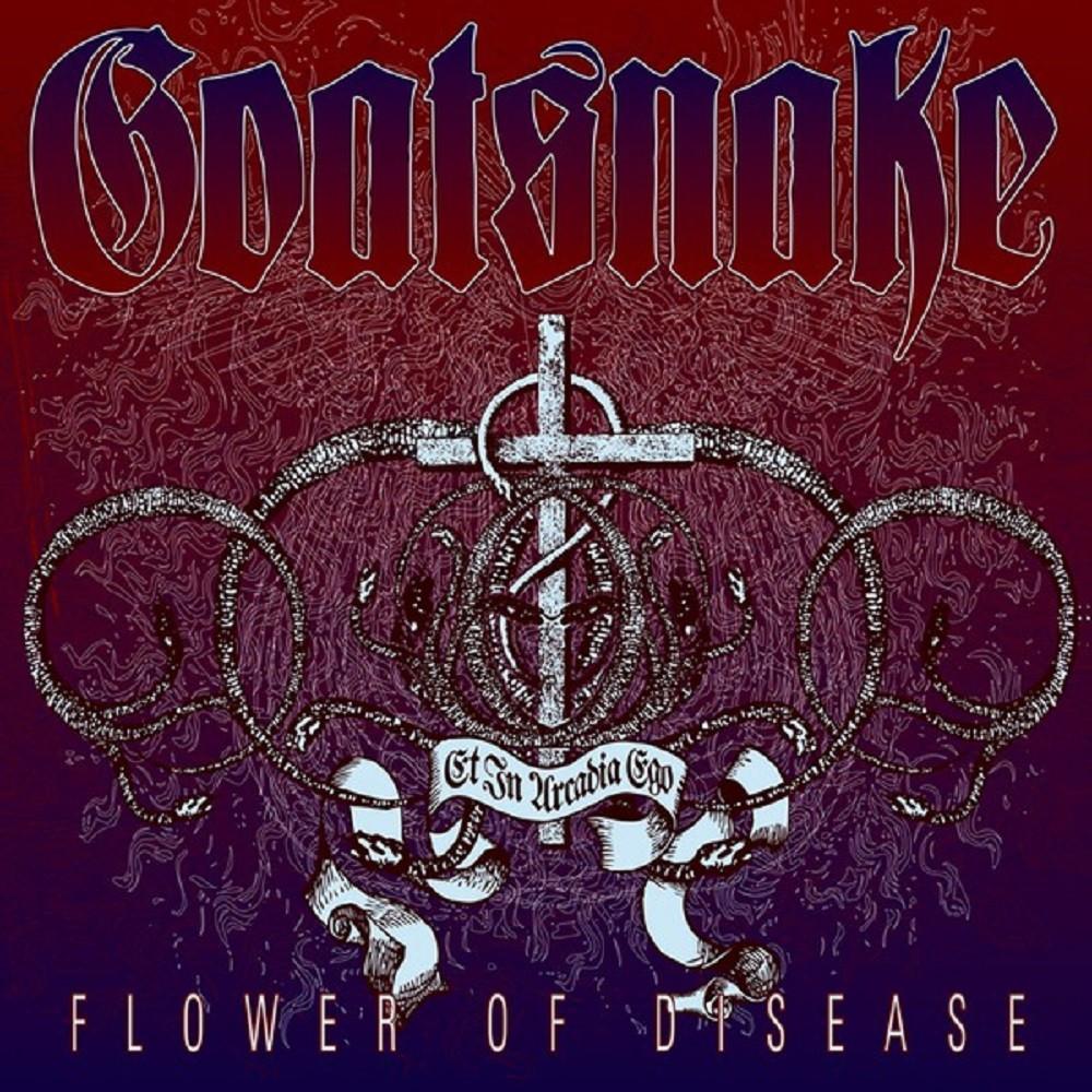 Goatsnake - Flower of Disease