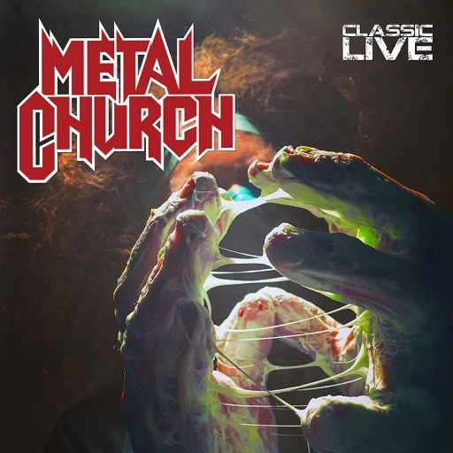 Metal Church - Classic Live 2017